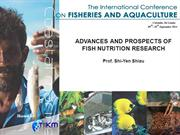 ADVANCES AND PROSPECTS OF FISH NUTRITION RESEARCH