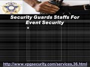 Security Guards Staffs For Event Security