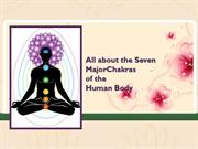 Chakra Healing For Balancing Our Physical and Emotional Well-Being