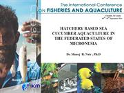 HATCHERY BASED SEA CUCUMBER AQUACULTURE...