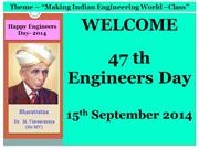 47 th Engineers Day 2014