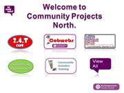Welcome to Community Projects North