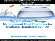 Organizational Change Management Best Practices for Systems Regulated