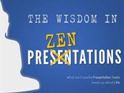 The #Wisdom in PreZENtations - 17 #Quotes for Life