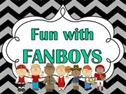 Fun with Fanboys