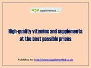 High-quality vitamins and supplements at the best possible prices