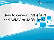 How to convert any video(.MP4 .AVI and .WMV) to iMovie .MOV easily?