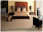 How Often You Should Clean Your Carpets