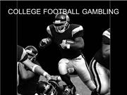 COLLEGE FOOTBALL GAMBLING
