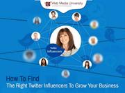 How To Find The Right Twitter Influencers To Grow Your Business