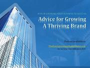 Advice for growing a thriving brand