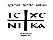 Catholic Series: Byzantine Catholics