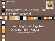 Cognitive Stages of Development- Piaget