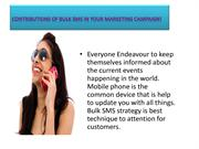 Contributions of Bulk SMS in Your Marketing Campaign!