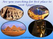 Are you searching for best place to visit egypt