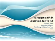 Paradigm shift dut to ICT
