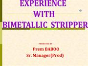 BIMETALLIC STRIPPER&PRE-CONC.