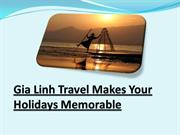 Gia Linh Travel Makes Your Holidays Memorable