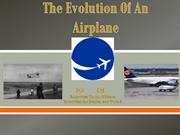 The Evolution Of An Airplane