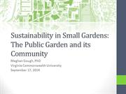 Keynote Speaker - Sustainability in Small Gardens