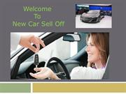 Welcome To New Car Sell Off