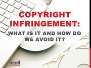 Copyright Infringement What Is It And How Do We Avoid It