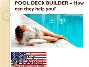 POOL DECK BUILDER – How can they help you?