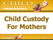 Mother's Child Custody | Mother Custody