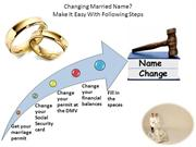 Changing Married Name? Make It Easy With Following Steps