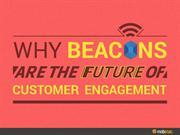 Why Beacons are the Future of Customer Engagement