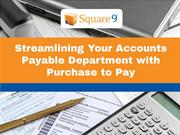 Streamlining Your Accounts Payable Department with Purchase to Pay