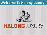 Luxury and deluxe cruises in Halong Bay