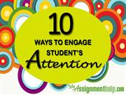 10 advantageous ways to engage students' attention in the classroom en