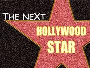 The Next Hollywood Star show