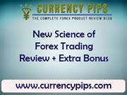 New Science of Forex Trading Review + Extra Bonus