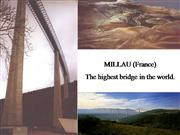 Millau France-Highest Bridge in World
