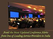 Most Updated Conference Alerts from One of Leading Service Providers