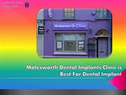 Molesworth Dental Implants Clinic is Best For Dental Implant