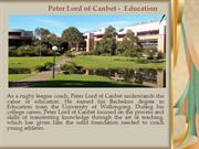 Peter Lord of Canbet -  Education