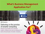 What's Business Management Application For?