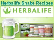 Herbalife Shake Recipes for A Fit Body