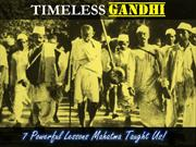 7 Powerful Teachings by Mahatma Gandhi That Can Change Our Lives