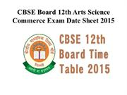 CBSE-12th-Class-Time-Table-2015