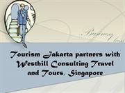 Tourism Jakarta partners with Westhill Consulting Travel