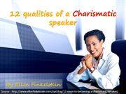 12 qualities of a Charismatic speaker