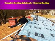 Complete Roofing Solution by  Renovex Roofing