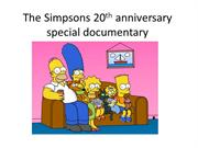 The Simpsons 20th anniversary special documentary