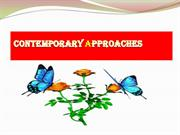 CONTEMPORARY APPROACHES