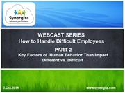 How To Deal With Difficult Employees Series - Part 2