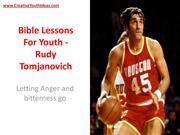 Bible Lessons For Youth - Rudy Tomjanovich